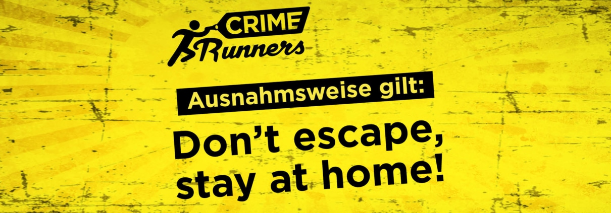 Crime Runners - stay at home